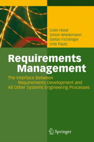 Requirements Management: The Interface Between Requirements Development and All Other Systems Engineering Processes - Colin Hood