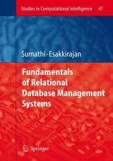Fundamentals of Relational Database Management Systems - S. Sumathi, S. Esakkirajan