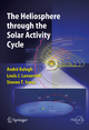 The Heliosphere through the Solar Activity Cycle - Andre Balogh; Louis J. Lanzerotti; Steve T. Suess