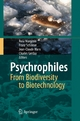 Psychrophiles: From Biodiversity to Biotechnology - Rosa Margesin; Franz Schinner; Jean-Claude Marx; Charles Gerday