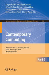 Contemporary Computing: Third International Conference, IC3 2010, Noida, India, August 9-11, 2010. Proceedings, Part II - Sanjay Ranka