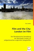 Lindner, Tina: Film and the City: London im Film