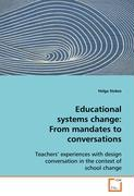 Educational systems change: From mandates toconversations