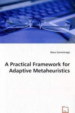 A Practical Framework for Adaptive Metaheuristics - Varrentrapp, Klaus