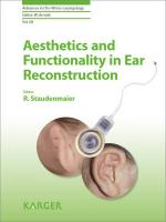 Aesthetics and Functionality in Ear Reconstruction: 68 (Advances in Oto-Rhino-Laryngology)