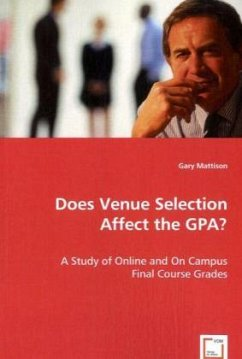 Does Venue Selection Affect the GPA? - Mattison, Gary A.