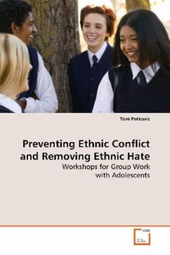 Preventing Ethnic Conflict and Removing Ethnic Hate - Petkovic, Toni