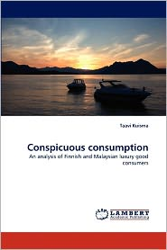 Conspicuous Consumption