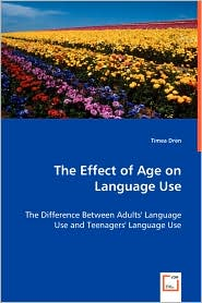 The Effect Of Age On Language Use - Timea Dren