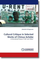Cultural Critique in Selected Works of Chinua Achebe - Al-Dagamseh, Abdullah