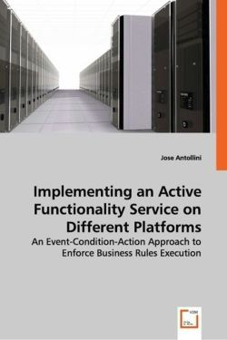 Implementing an Active Functionality Service on Different Platforms - Antollini, Jose