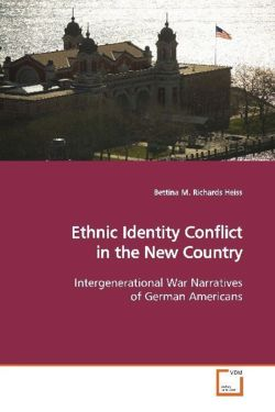 Ethnic Identity Conflict in the New Country - Heiss, Bettina M. Richards