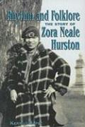 Rhythm and Folklore: The Story of Zora Neale Hurston