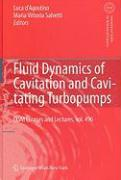Fluid Dynamics of Cavitation and Cavitating Turbopumps