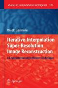 Iterative-Interpolation Super-Resolution Image Reconstruction