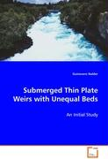 Submerged Thin Plate Weirs with Unequal Beds - Nalder Guinevere