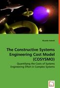 The Constructive Systems Engineering Cost Model (COSYSMO)