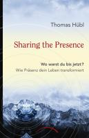 Sharing The Presence