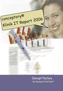 conceptory Klinik IT Report 2006 - Reinis, Mathias