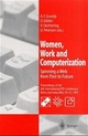 Women, Work and Computerization - A. Frances Grundy; Doris Köhler; Veronika Oechtering; Ulrike Petersen