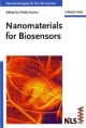 Nanotechnologies for the Life Sciences. 10 Volume Set / Nanomaterials for Biosensors - Challa S. S. R. Kumar