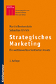 Strategisches Marketing - Martin Benkenstein; Sebastian Uhrich