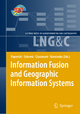 Information Fusion and Geographic Information Systems - Vasily V. Popovich; Manfred Schrenk; Christophe Claramunt; Kyrill V. Korolenko