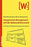 Integriertes Management mit der Balanced Scorecard - Peter Michell-Auli