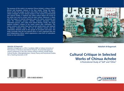 Cultural Critique in Selected Works of Chinua Achebe - Abdullah Al-Dagamseh